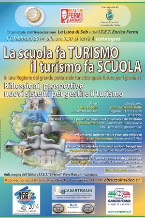 """Convegno """"La scuola fa turismo, il turismo fa  scuola. In  una regione dal grande potenziale turistico quale futuro per i giovani ? """""""